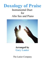 Doxology Of Praise Duet Alto Sax Piano With Parts