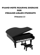 Piano Note Reading Exercise For Premier Grade Students Volume 2