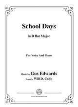 Gus Edwards School Days In D Flat Major For Voice And Piano